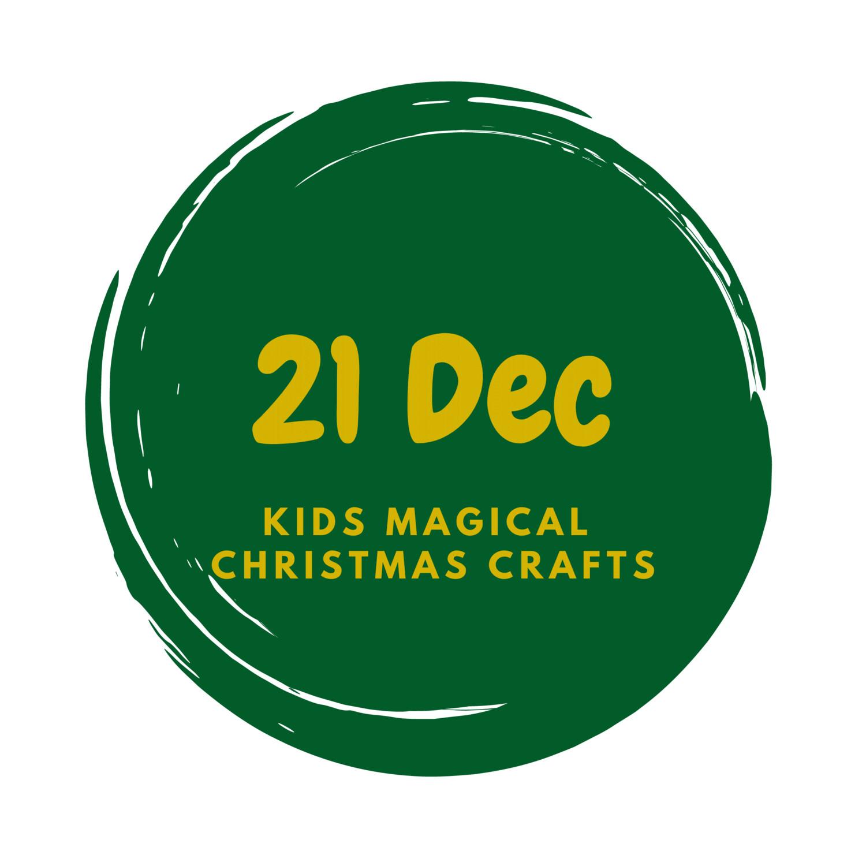 Christmas Creative Kids - Monday 21 December