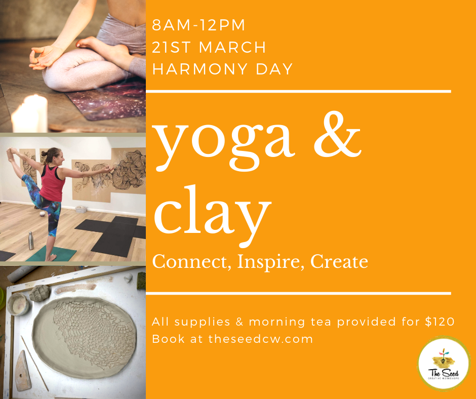 Yoga and Clay Harmony Day - 8am - 12pm 21st March