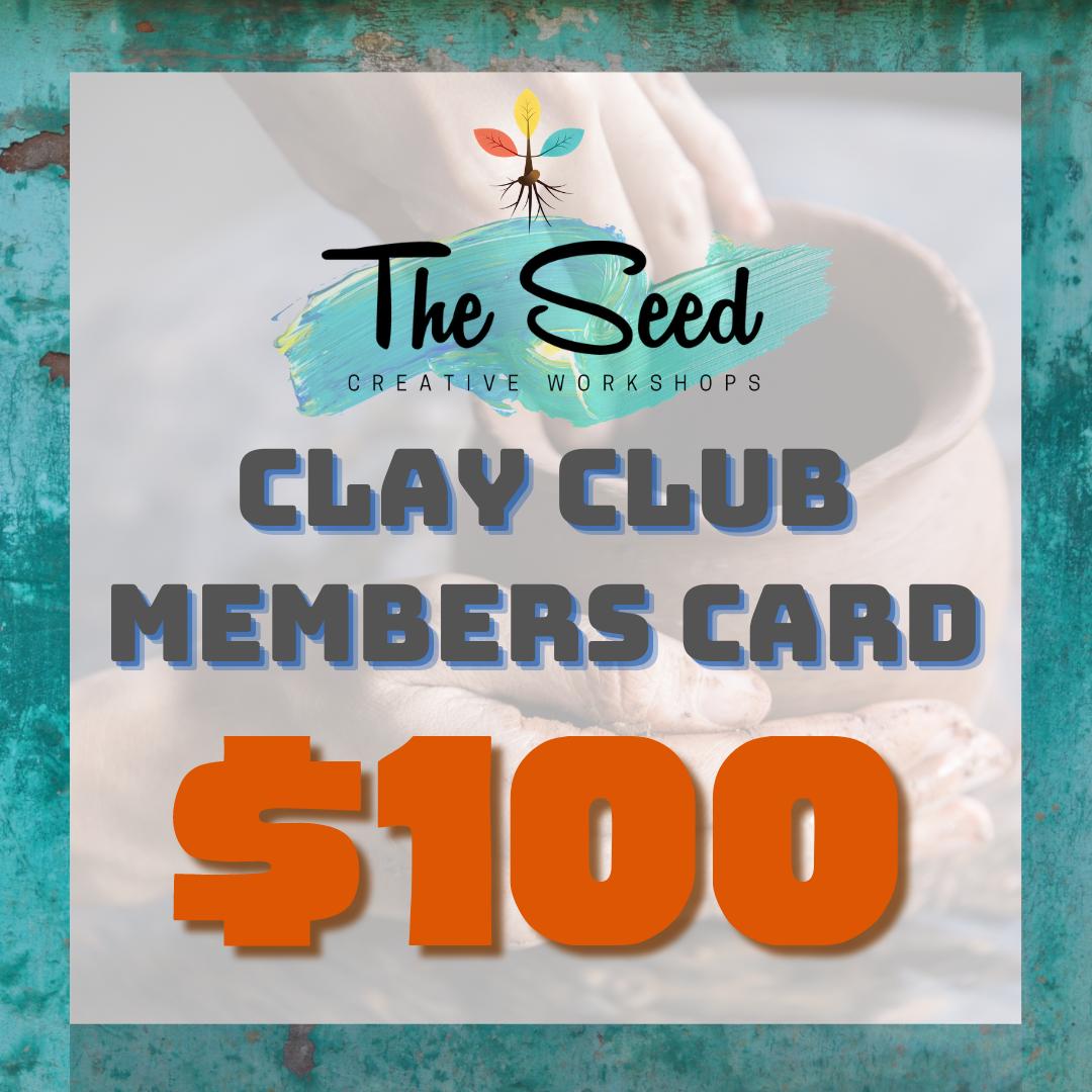 $100 Clay Club Members Card
