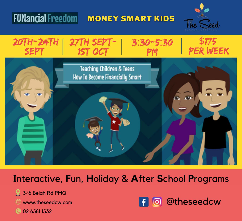 Money Smarts Kids Program: 20th-24th Sept. 3:30-5:30pm