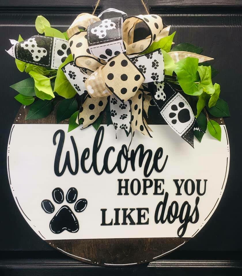 Welcome Hope You Like Dogs or Cats Circle