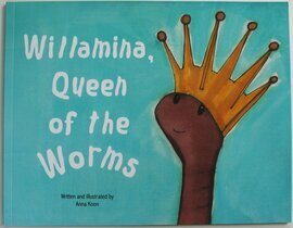 picture book worms & birds written illustrated by a2n2koon Willamina Queen of the Worms female leadership teamwork community signed copy