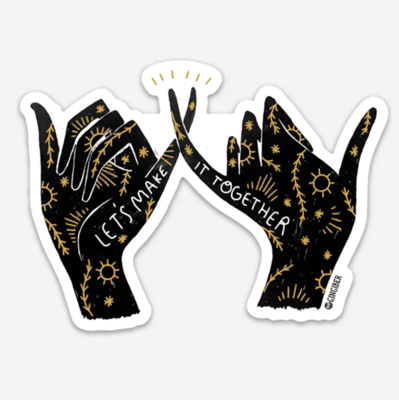 Make It Together Sticker