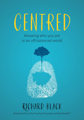 Centred: Knowing Who You Are In An Off-Balanced World (Book)