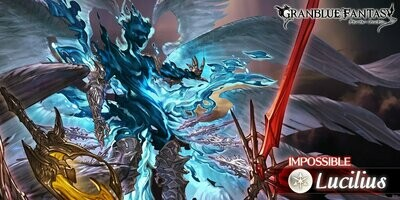 Granblue Fantasy - Lucilius HL Raid Host & Afk Run