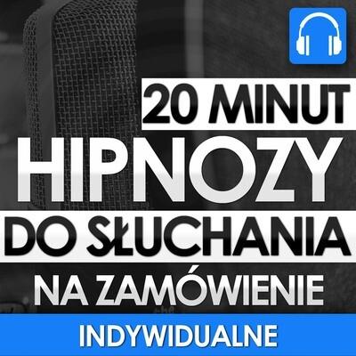 INDYWIDUALNE Nagranie Hipnozy