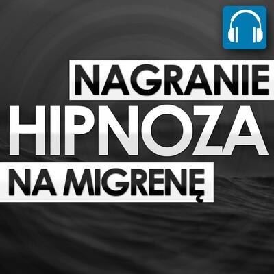 Hipnoza na migrenę