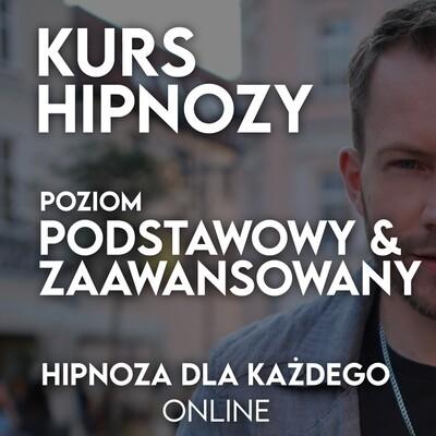 Kurs Hipnozy Podstawowej i Zaawansowanej Online