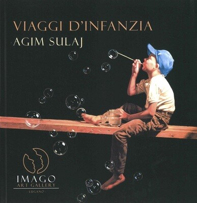 VIAGGI D'INFANZIA, Agim Sulaj