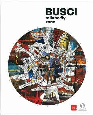 MILANO FLY ZONE, Alessandro Busci