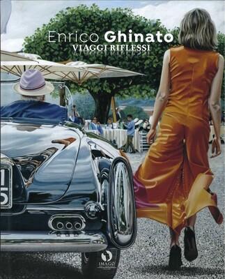 VIAGGI RIFLESSI, Enrico Ghinato