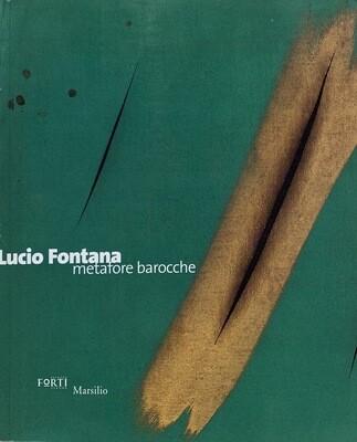METAFORE BAROCCHE, Lucio Fontana (Hardback)