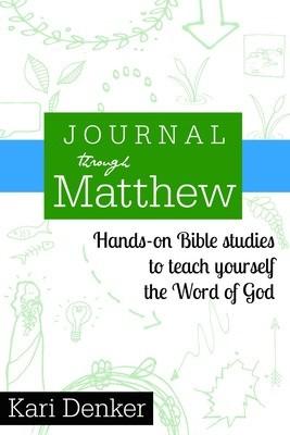 ORIGINAL-- Journal through Matthew