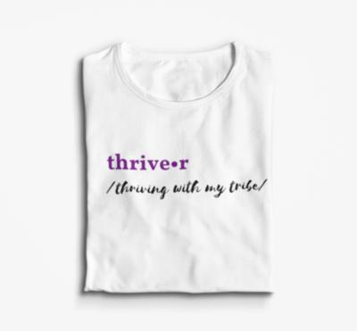 Thriver T-Shirt