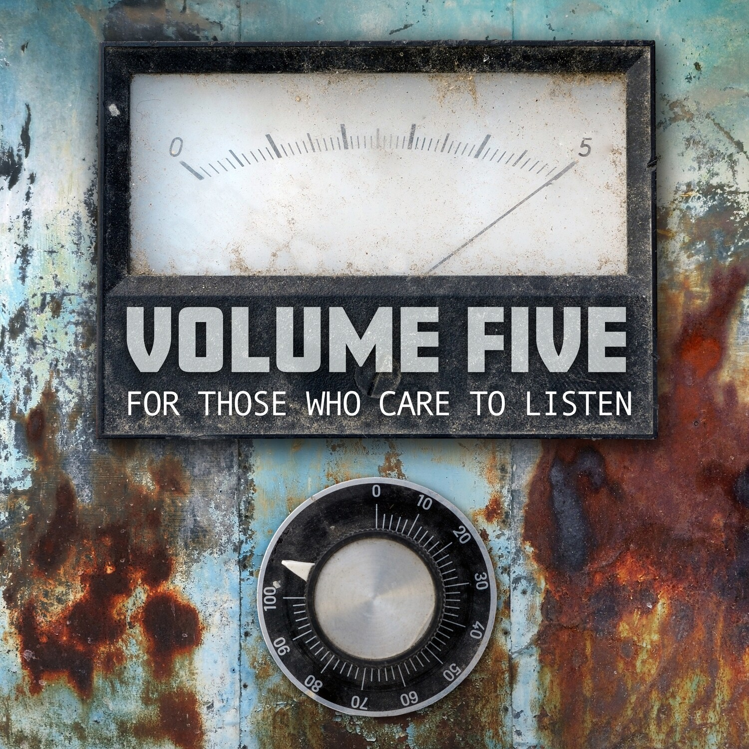 Volume Five - For Those Who Care To Listen