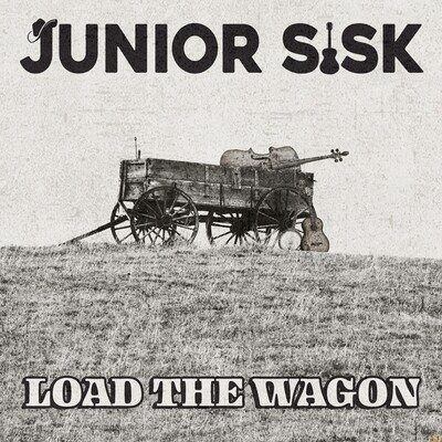 Junior Sisk - Load The Wagon