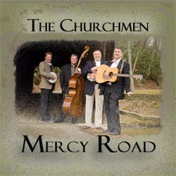 The Churchmen - Mercy Road