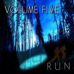 Volume Five - Run