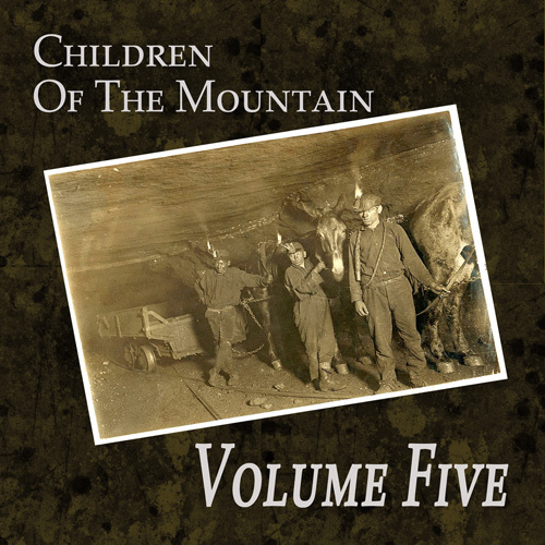 Volume Five - Children of the Mountain