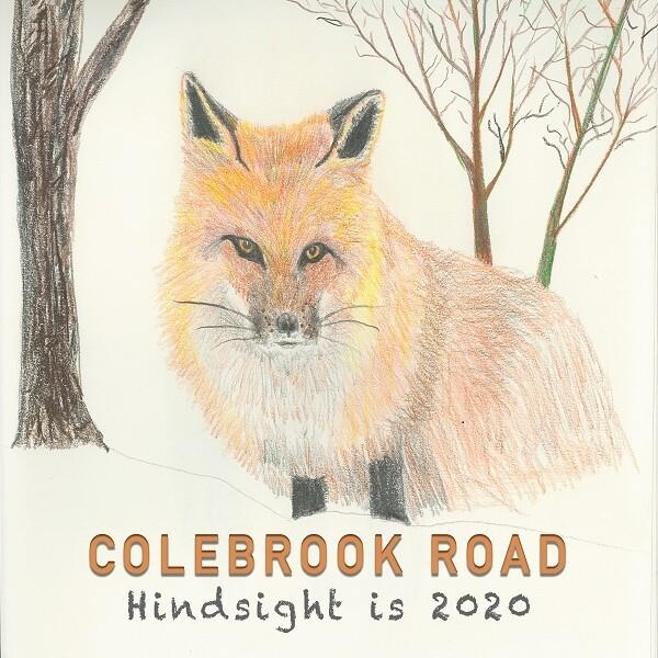 Colebrook Road - Hindsight Is 2020