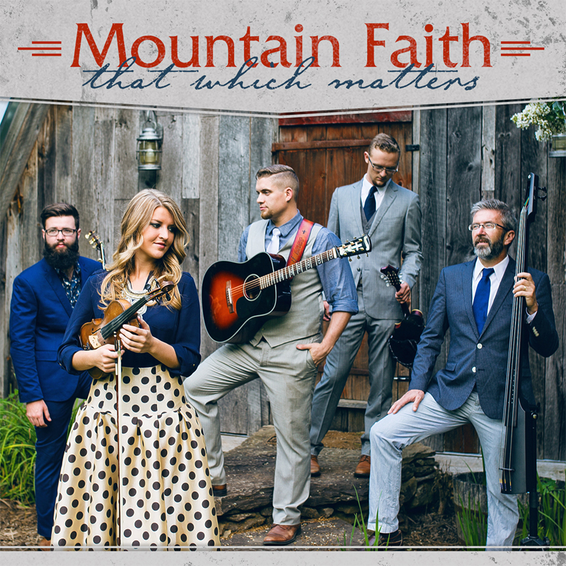 Mountain Faith - That Which Matters
