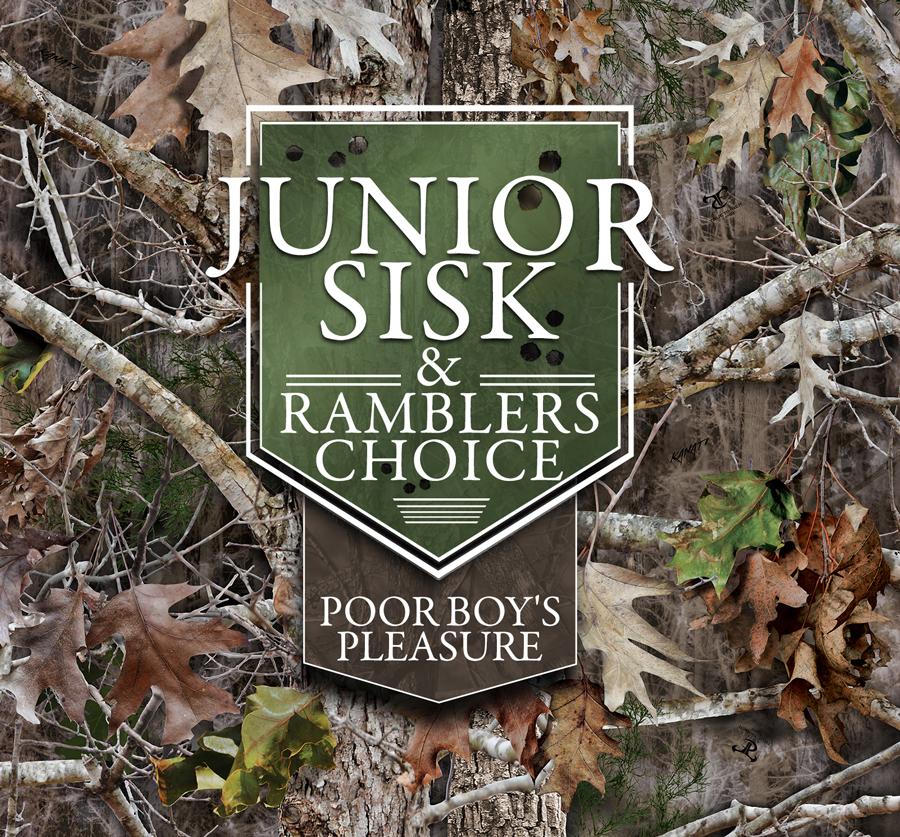 Junior Sisk & Ramblers Choice - Poor Boys Pleasure