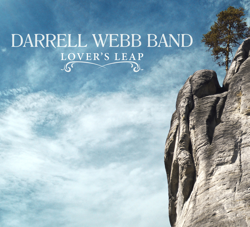 Darrell Webb Band - Lover's Leap