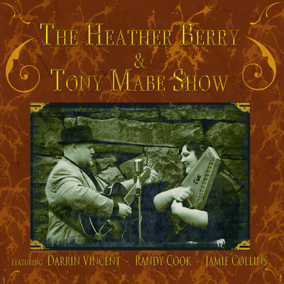 Heather Berry & Tony Mabe Show