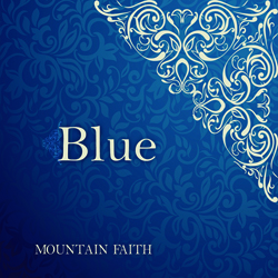 Mountain Faith - BLUE