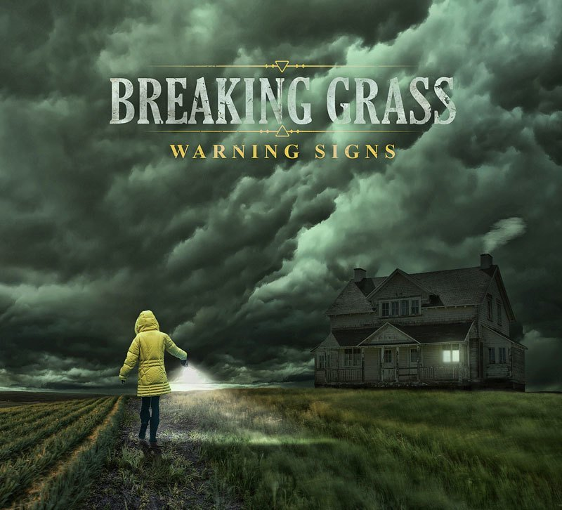 Breaking Grass - Warning Signs