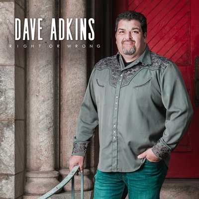 Dave Adkins - Right or Wrong