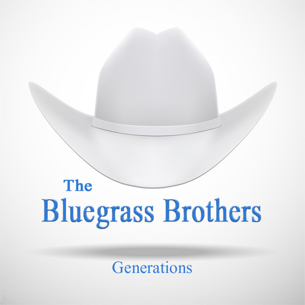 The Bluegrass Brothers - Generations