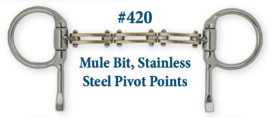 B420 Mule Bit, Stainless Steel Pivot Points
