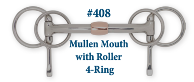 B408 Mullen Mouth w/ Roller 4-Ring