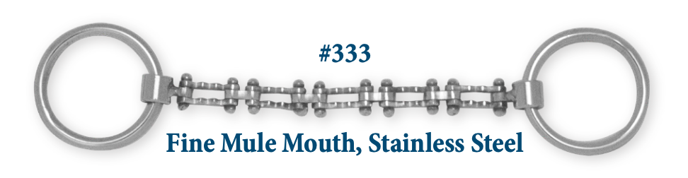 B333 Brad. Fine Mule Mouth Stainless Steel