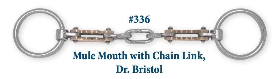 B336 Brad. Mule w/ Chain Link Dr. Bristol
