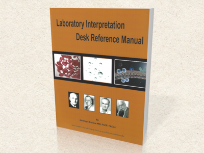 Laboratory Interpretation Desk Reference Manual