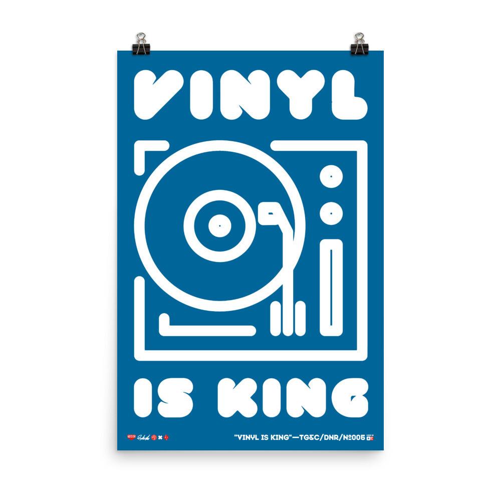 VINYL IS KING - PREMIUM PRINT TG&C/DNR-006DY