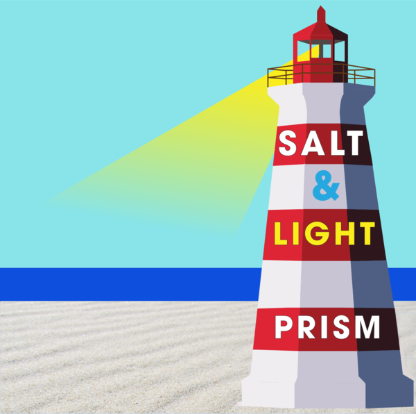 Salt and Light Prism Arts