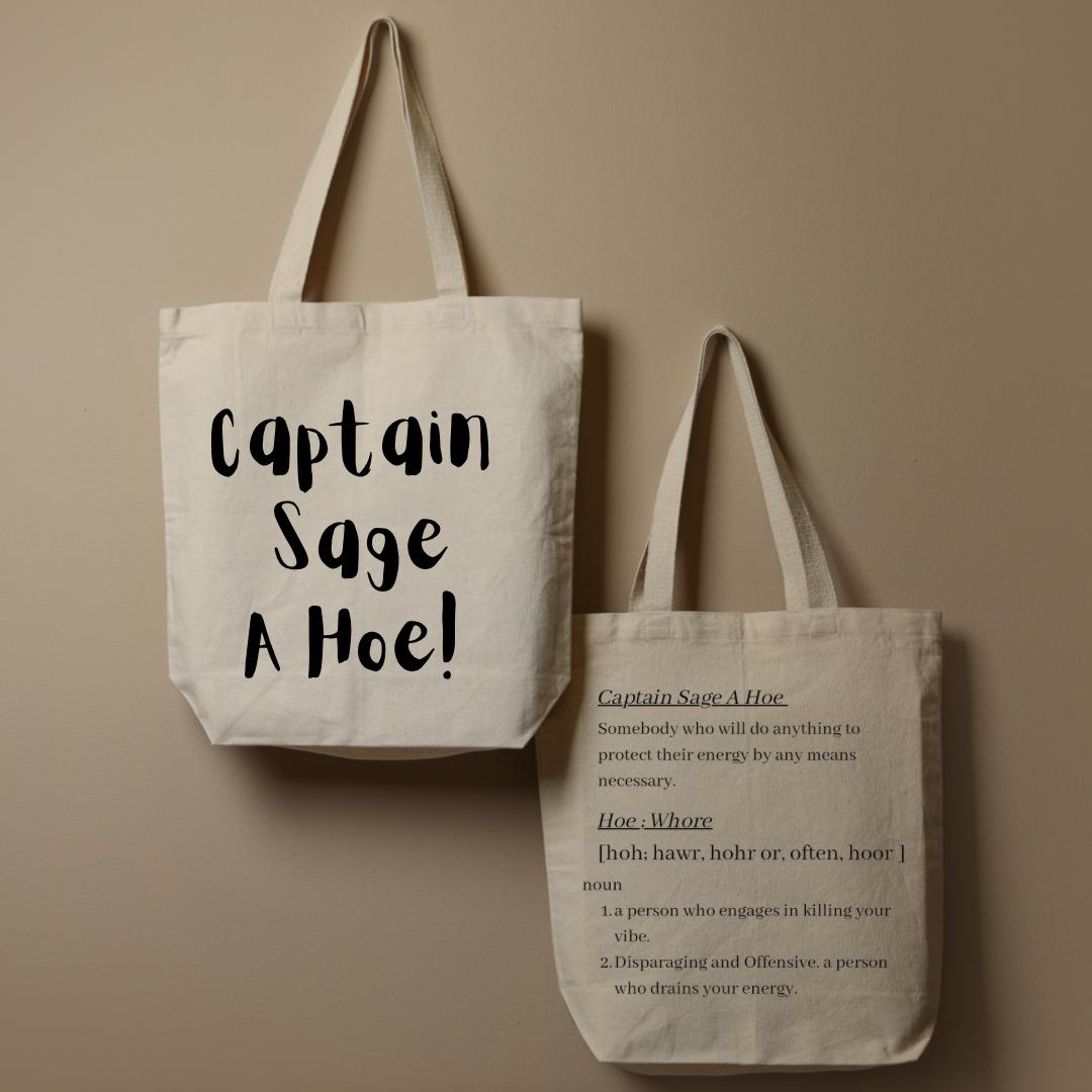 Captain Sage A Hoe- Reusable Jute Bag