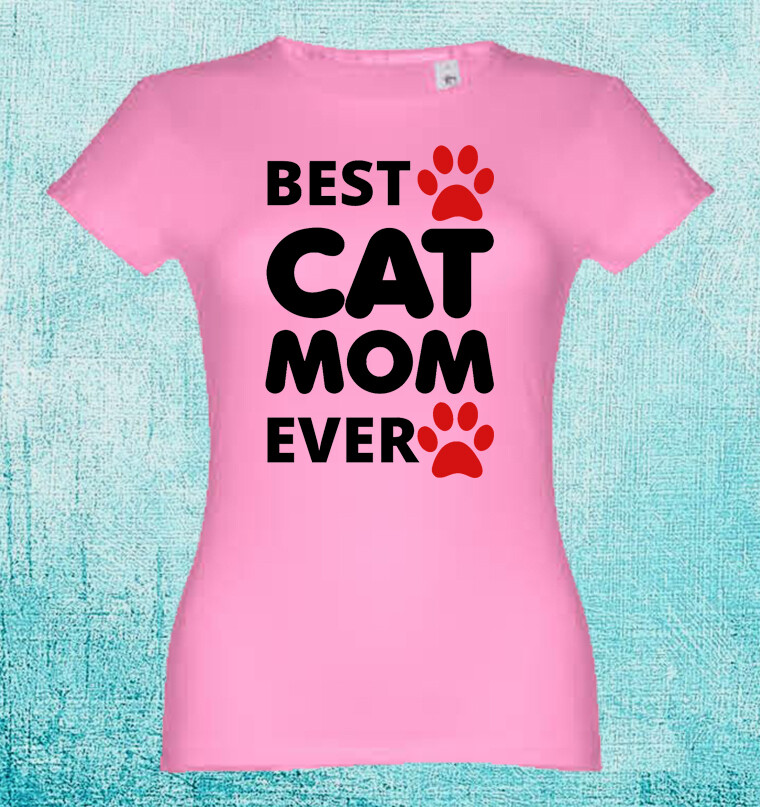 "T-Shirt ""Best Cat Mom Ever"""