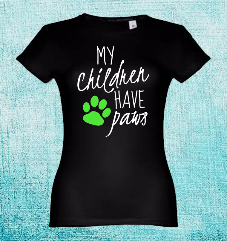 """T-Shirt """"My Children have Paws"""""""