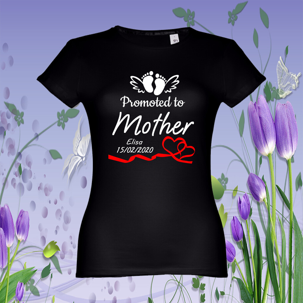 "T-Shirt ""Promoted to Mother"""