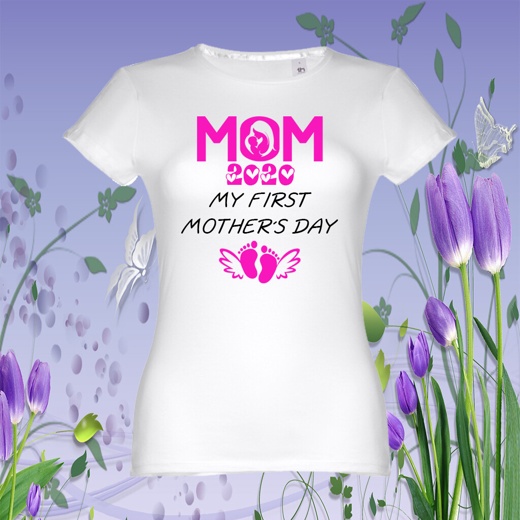 """T-Shirt """"First Mother´s Day"""""""