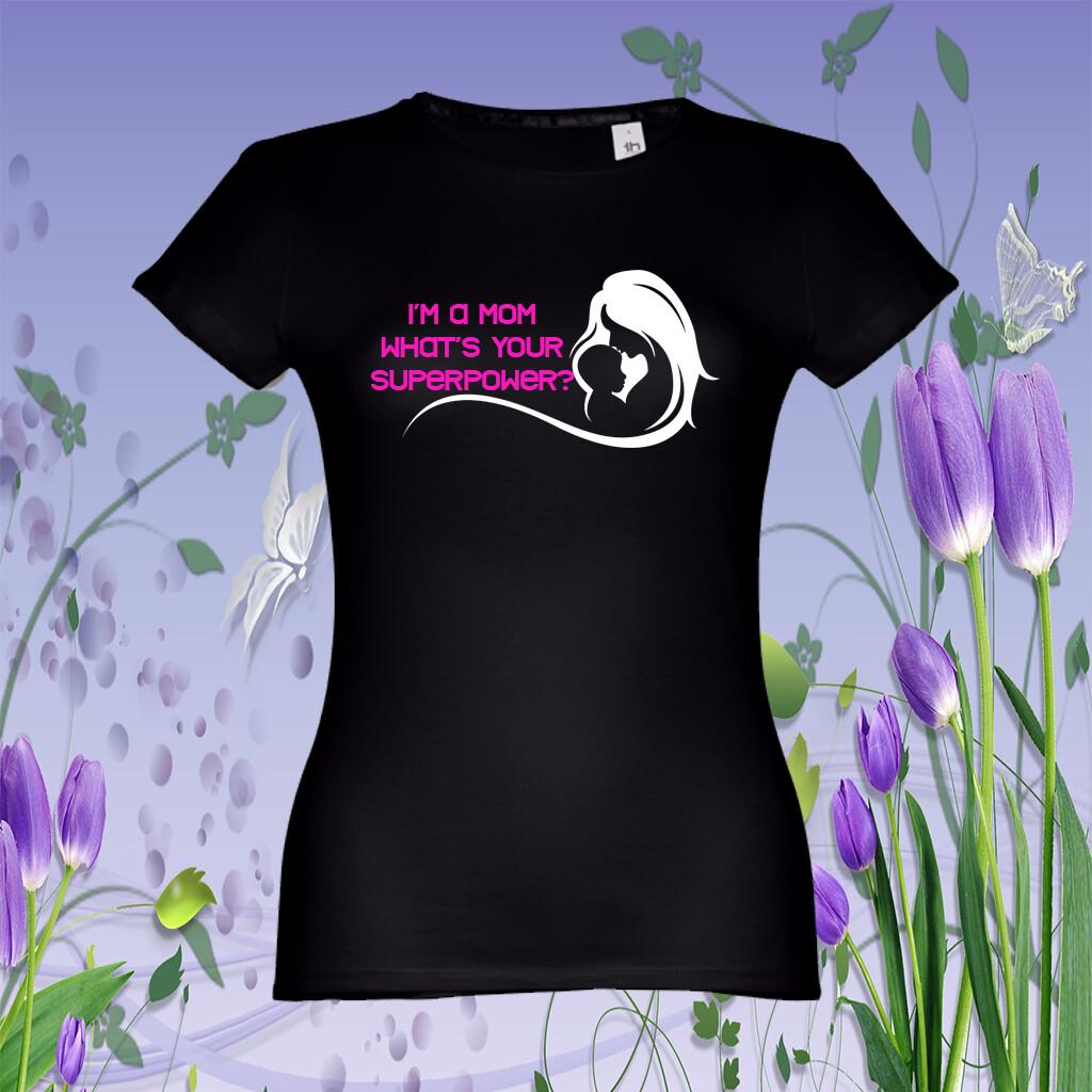 "T-Shirt ""Mom Superpower"""