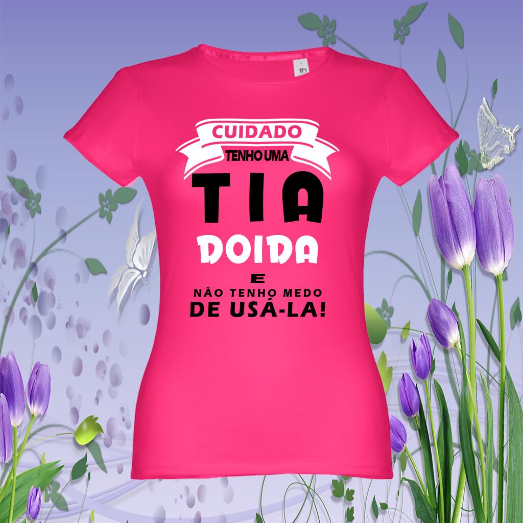 """T-Shirt """"Tia Doida"""""""