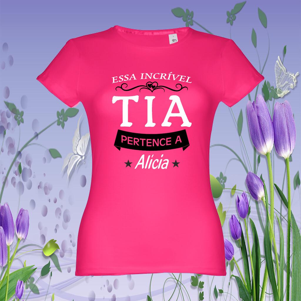 "T-Shirt ""Tia Incrível"""