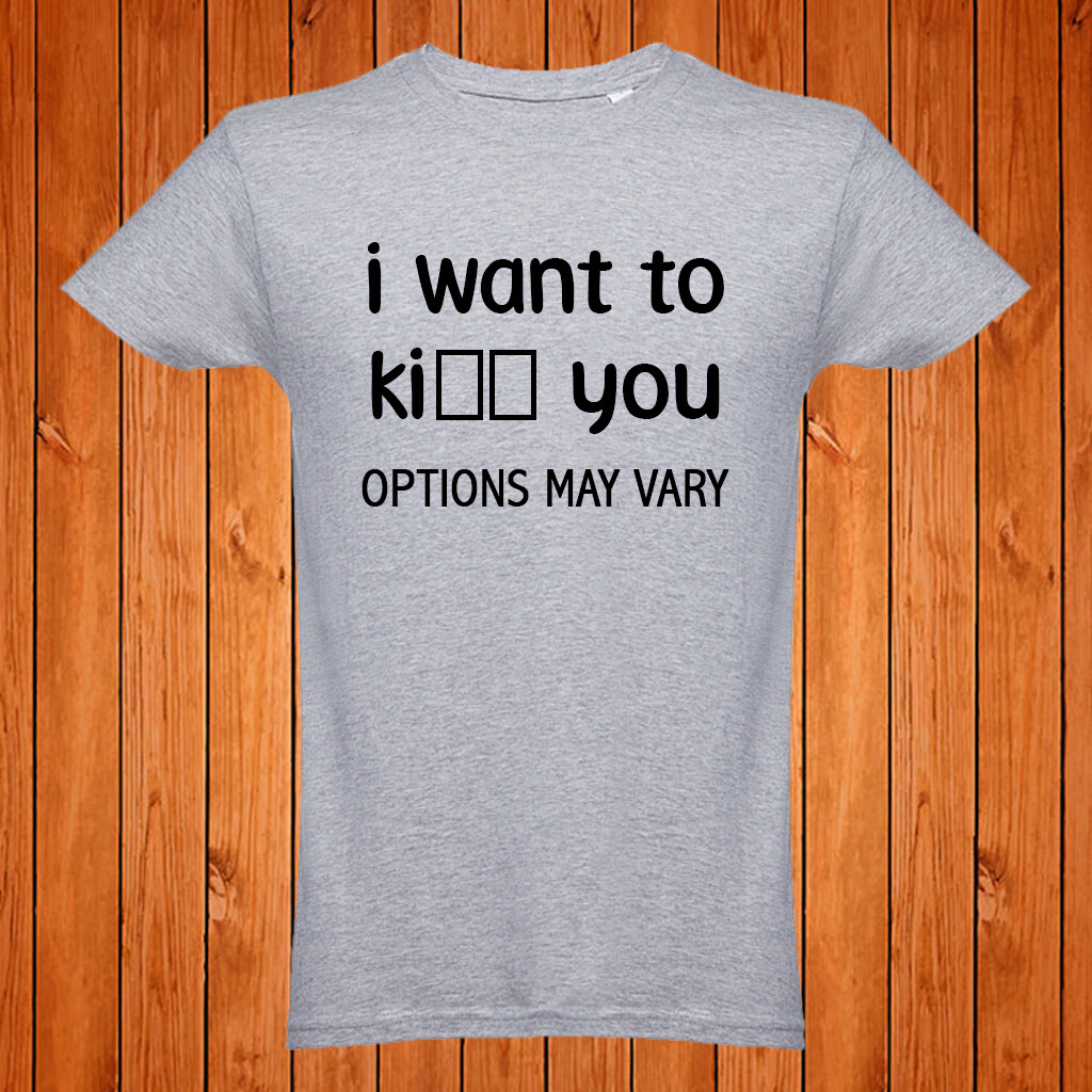 """T-Shirt """"I Want to"""""""