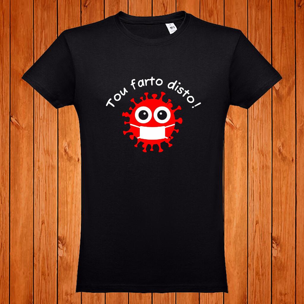 """T-Shirt """"Tou Farta / Farto Disto!"""""""