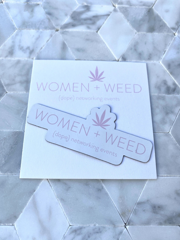 Women + Weed  Magnet